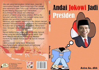 Andai Jokowi Jadi Presiden